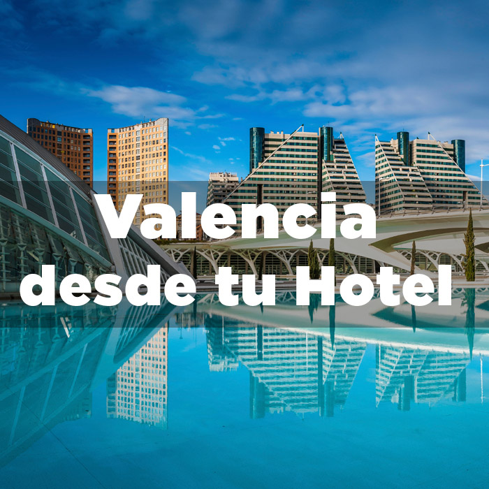 Departure from your Hotel · Valencia